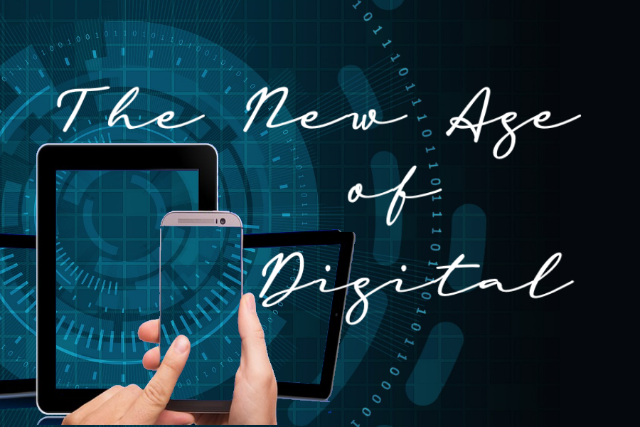 The New Age of Digital
